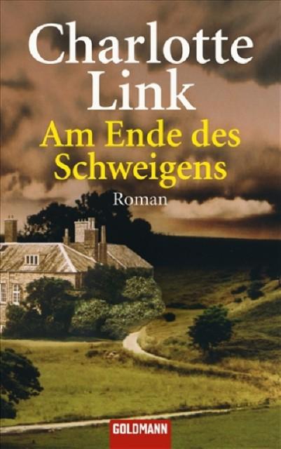 Charlotte Link: Am Ende des Schweigens (c) Goldmann