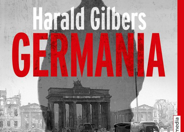 Harald Gilbers:Germania Ⓒ Knaur TB
