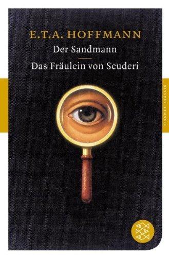 E.T.A. Hoffmann: Der Sandmann / Das Fräulein von Scuderi Ⓒ Fischer Klassik