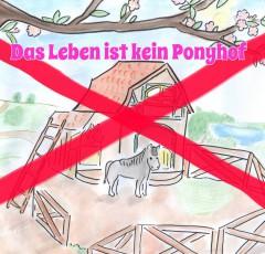 das Leben ist kein Ponyhof mit kreuz (1)