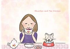 【今週のドイツ語】abwarten und Tee trinken