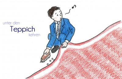 Unter den Teppich kehrenのコピー