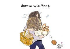 【今週のドイツ語】Dumm wie Brot