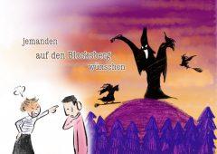 【今週のドイツ語】jemanden auf den Blocksberg wünschen