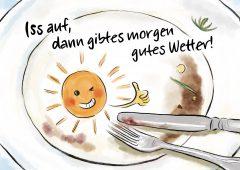 【今週のドイツ語】Iss auf, dann gibt es morgen gutes Wetter!