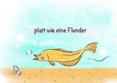 【今週のドイツ語】platt wie eine Flunder