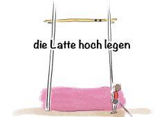 【今週のドイツ語】die Latte hochlegen