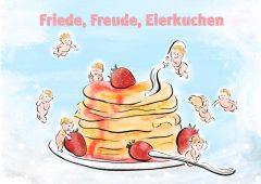 【今週のドイツ語】Friede, Freude, Eierkuchen